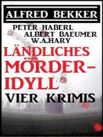 Ländliches Mörder-Idyll