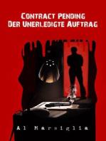 Contract Pending - Der unerledigte Auftrag