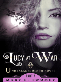 Lucy at War: Undraland, #7