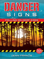 Danger Signs - Falling on Deaf Ears