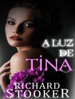 A Luz de Tina