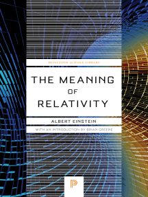 The Meaning of Relativity: Including the Relativistic Theory of the Non-Symmetric Field - Fifth Edition