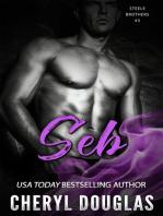 Seb (Steele Brothers #3)