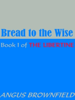 Bread to the Wise