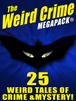 The Weird Crime MEGAPACK ®