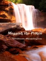 Messiah the Prince