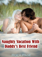 Naughty Vacation With Daddy's Best Friend