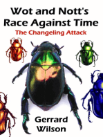 Wot and Nott's Race Against Time
