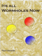 Its All Wormholes Now