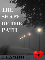 The Shape of the Path