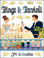 Rings & Ravioli