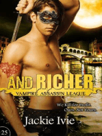 And Richer (Vampire Assassin League, #25)