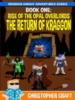 The Return Of Kraggon (The Rise Of The Opal Overlords)