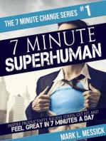 7 Minute Superhuman