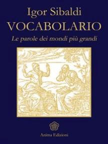 Vocabolario: Le parole dei mondi più grandi