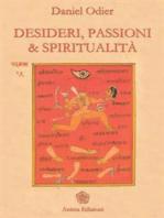 Desideri, passioni & spiritualità