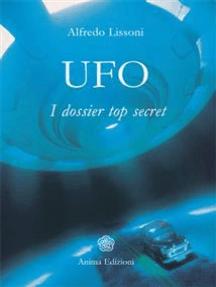 Ufo: I dossier top secret