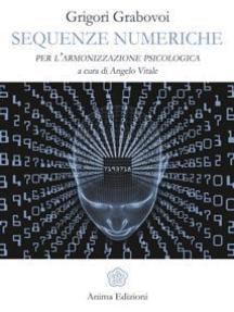 Sequenze numeriche: per l'armonizzazione psicologica