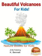 Beautiful Volcanoes For Kids!