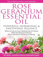 Rose Geranium Essential Oil Powerful Hormonal & Emotional Balance When to Use as Your Healing Tool of Choice What the Research Show! Plus+ Recipe for Quitting Smoking