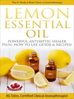 Lemon Essential Oil The #1 Body & Brain Tonic in Aromatherapy Powerful Antiseptic & Healer Plus+ How to Use Guide & Recipes