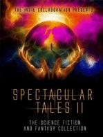 Spectacular Tales II