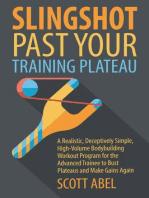Slingshot Past Your Training Plateau