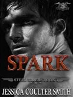 Spark (Steel Riders M.C., #3)