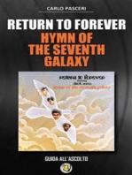 Return to Forever - Hymn of the Seventh Galaxy (Dischi da leggere)