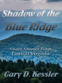 Shadow of the Blue Ridge