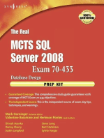 The Real MCTS SQL Server 2008 Exam 70-433 Prep Kit