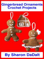 Gingerbread Ornaments Crochet Projects