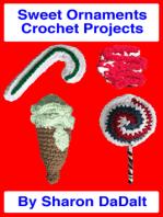 Sweet Ornaments Crochet Projects