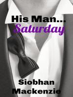 His Man Saturday (His Man..., #2)