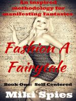 Fashion A Fairytale