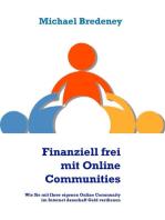Finanziell frei mit Online Communities