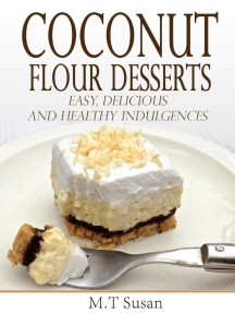 Coconut Flour Desserts Easy, Delicious and Healthy Indulgences