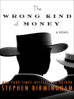 The Wrong Kind of Money