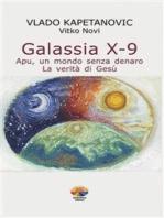 Galassia X–9: Apu, un mondo senza denaro - La verità di Gesù