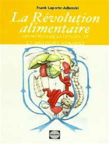 """La revolution alimentaire: Les secrets de la longévité!! La """"méthode Adamski"""""""