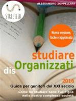 studiare disOrganizzati
