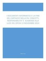I Documenti Informatici E La Fine Del Cartaceo Nella Pa