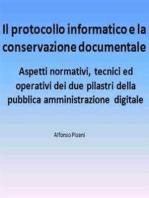 Il protocollo informatico e la conservazione documentale