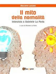 Il mito della normalità. Intervista a Gabriele La Porta