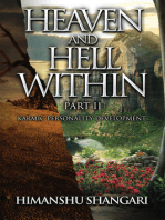 Heaven and Hell Within - Part II