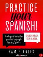 Practice Your Spanish!: Reading and translation practice for people learning Spanish; Bilingual version, Spanish-English, #3