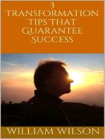 3 Transformation Tips That Guarantee Success