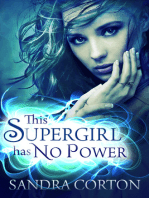 This Supergirl Has No Powers