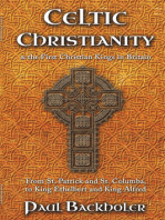 Celtic Christianity and the First Christian Kings in Britain