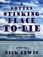 A Rotten Stinking Place To Die